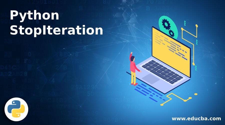 Python StopIteration