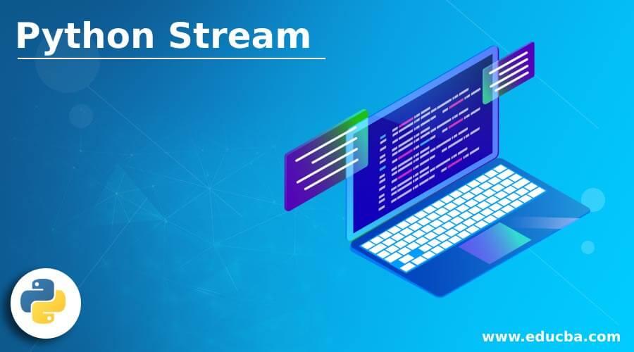 Python Stream