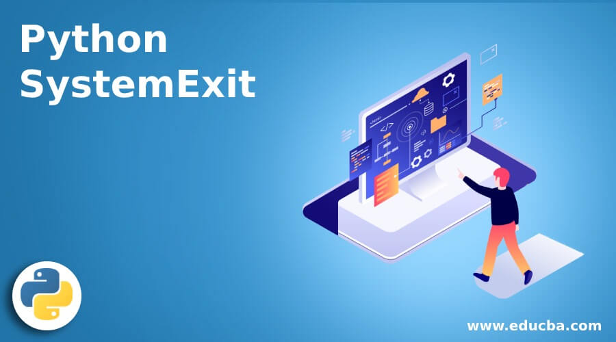 Python SystemExit