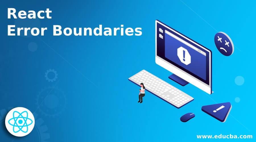 React Error Boundaries