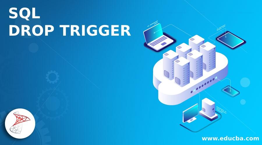SQL DROP TRIGGER