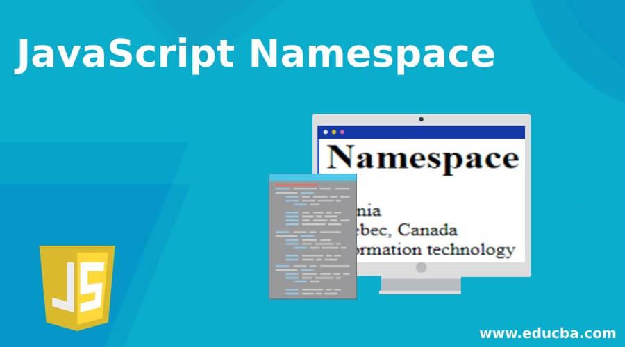 JavaScript Namespace