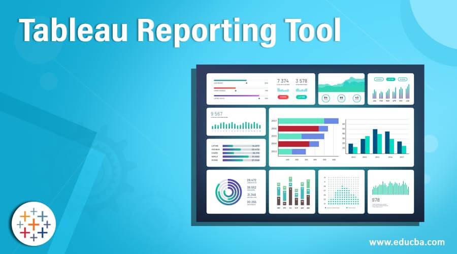 Tableau Reporting Tool