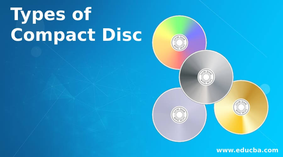Types of Compact Disc