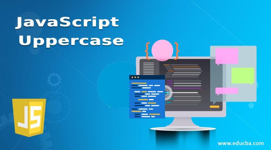 JavaScript Uppercase