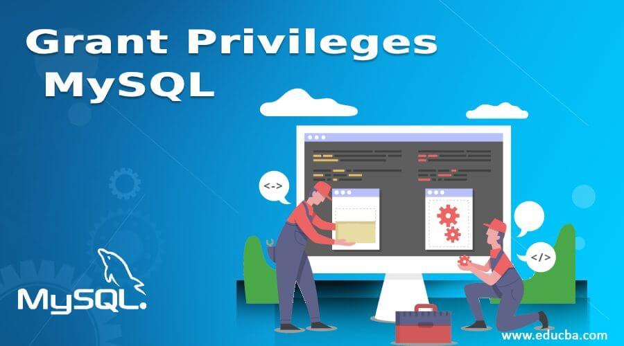 Grant Privileges MySQL