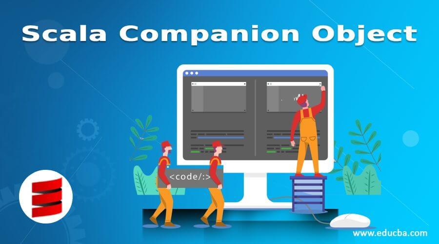 Scala Companion Object