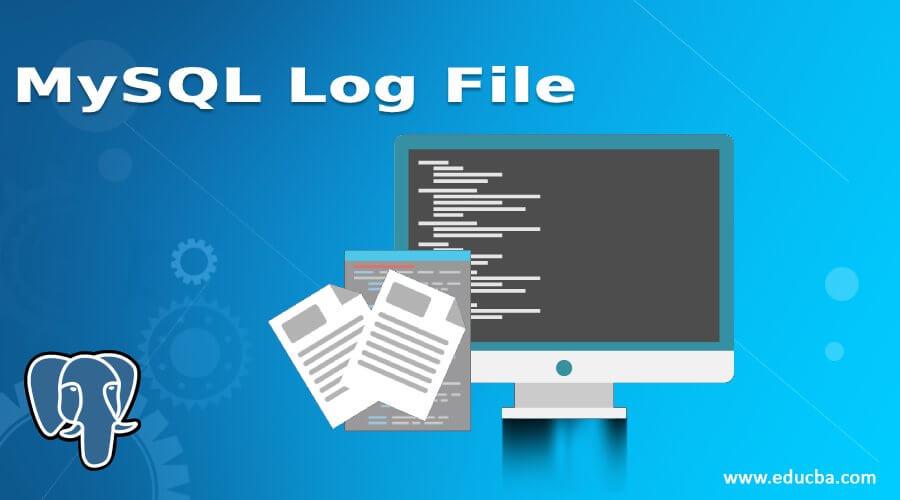 MySQL Log File