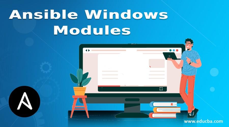 Ansible Windows Modules