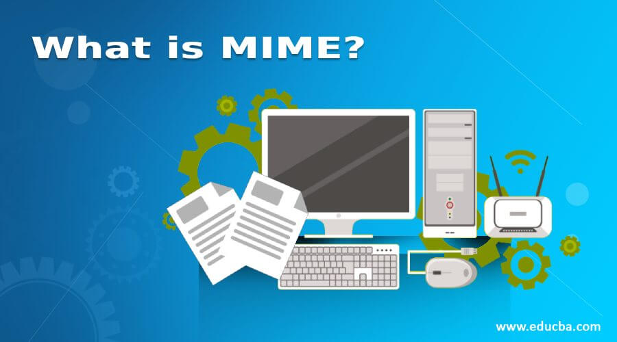 What is MIME?