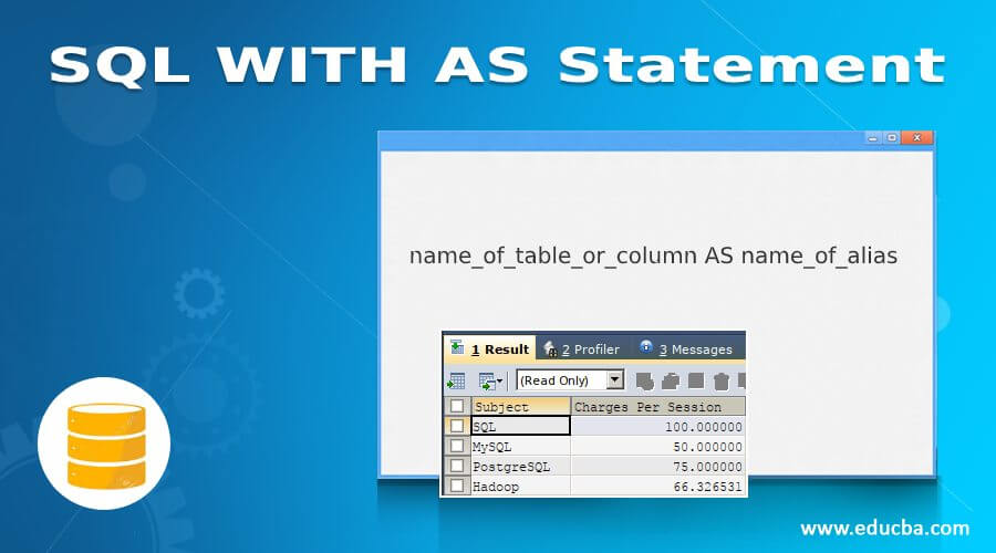 SQL WITH AS Statement