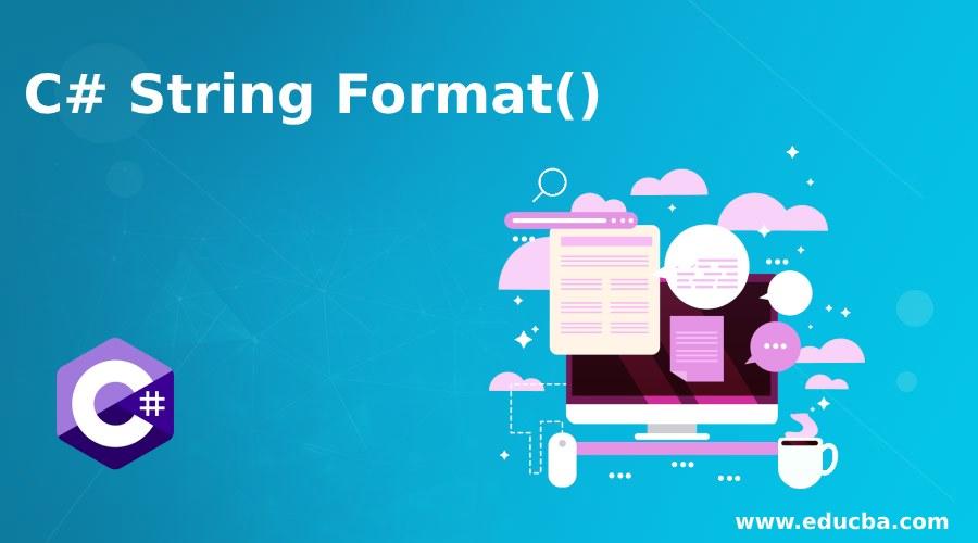 C# String Format()