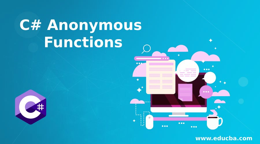 C# Anonymous Functions