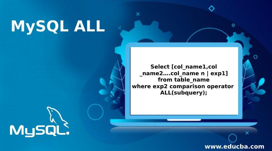 MySQL ALL