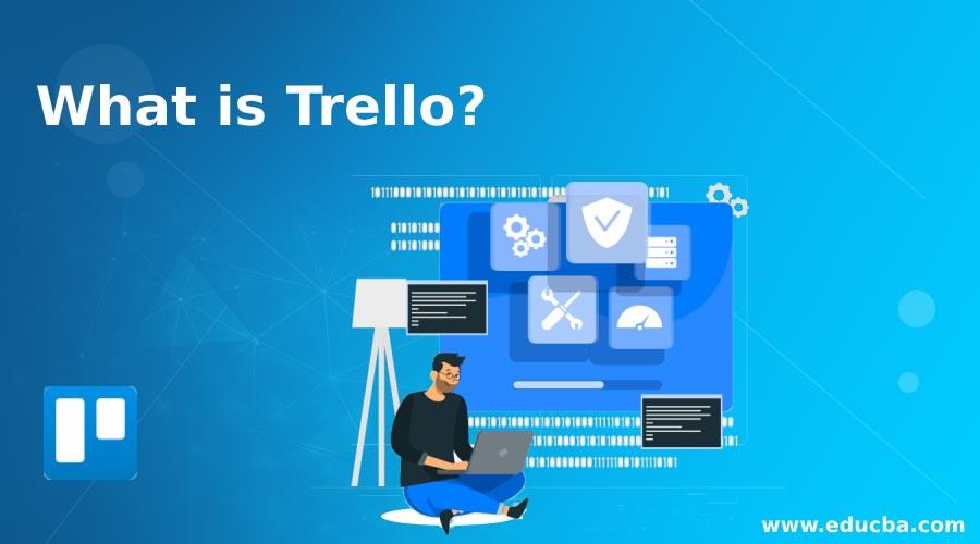 What is Trello