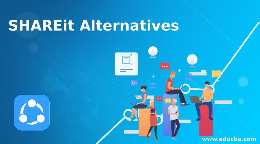 SHAREit Alternatives