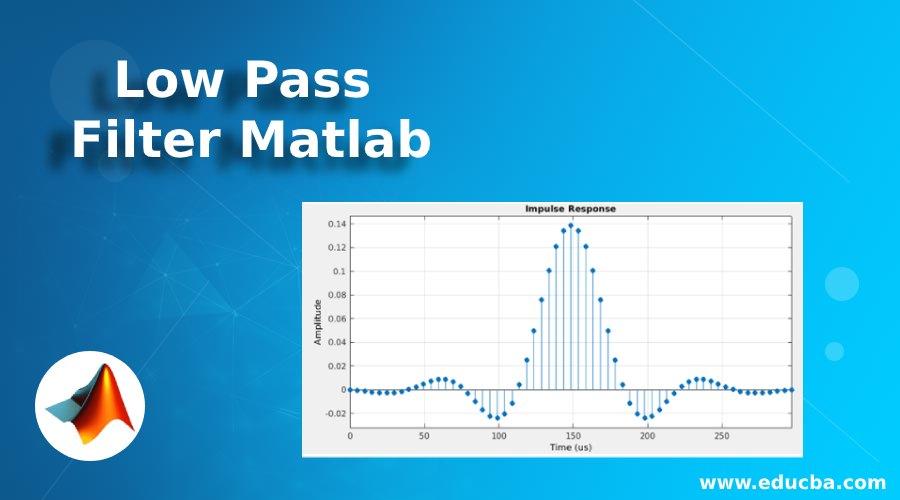 Low Pass Filter Matlab