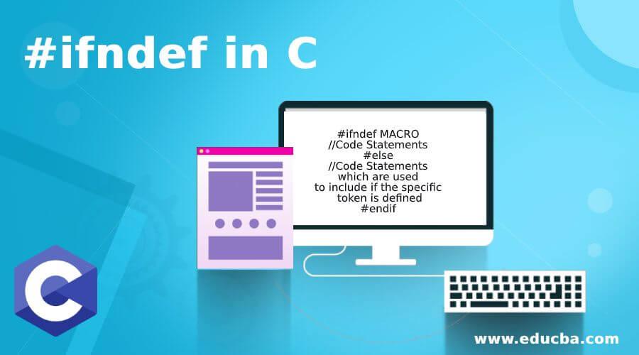 #ifndef in C
