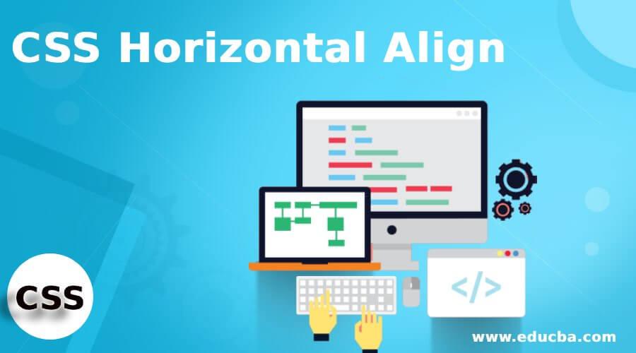CSS Horizontal Align