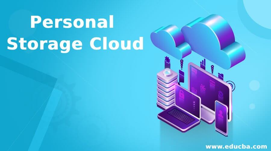 Personal Storage Cloud