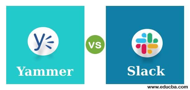 yammer vs slack