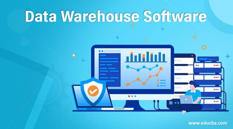 Data Warehouse Software