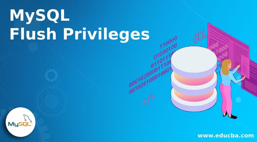 MySQL Flush Privileges