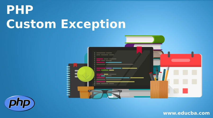 PHP Custom Exception