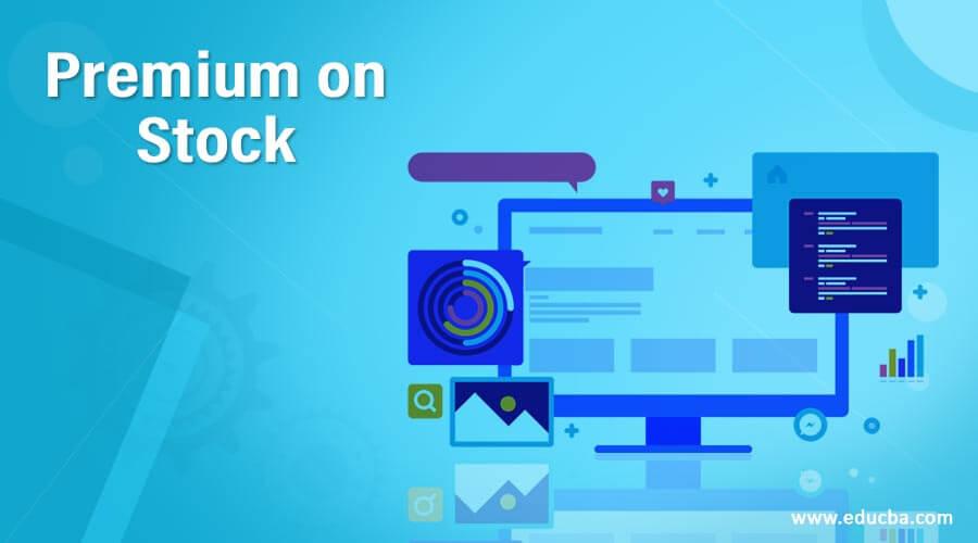 Premium on Stock