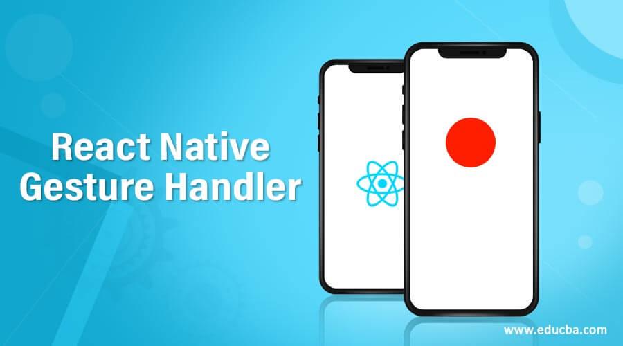 React Native Gesture Handler