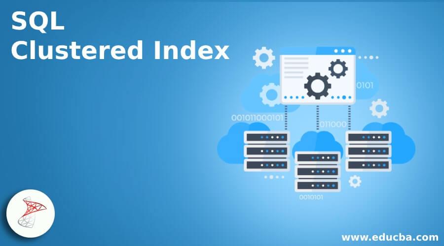 SQL Clustered Index