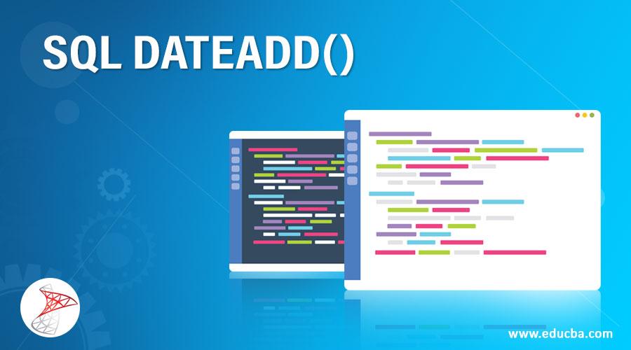 SQL-DATEADD()