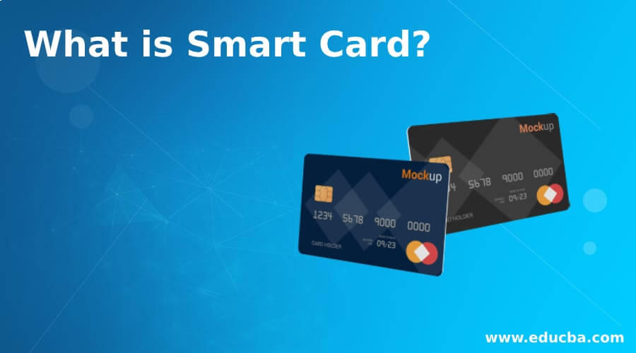 What is Smart Card