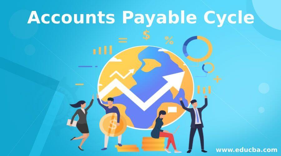 Accounts Payable Cycle