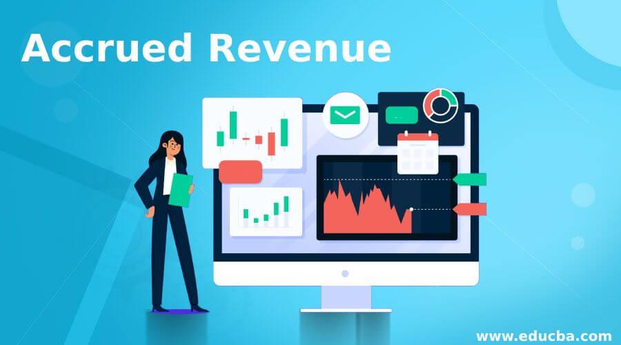 Accrued Revenue