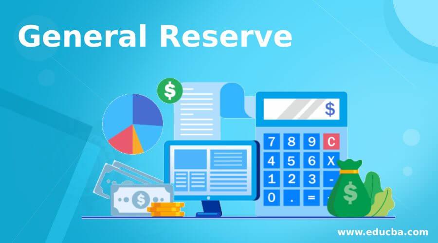 General Reserve