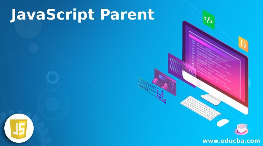 JavaScript Parent