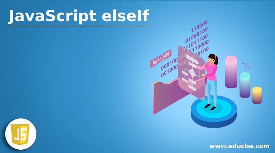 JavaScript elseIf
