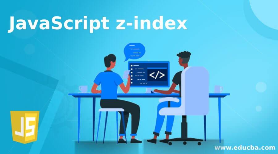 JavaScript z-index
