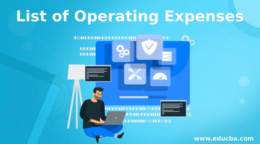 List of Operating Expenses