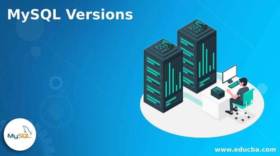MySQL Versions