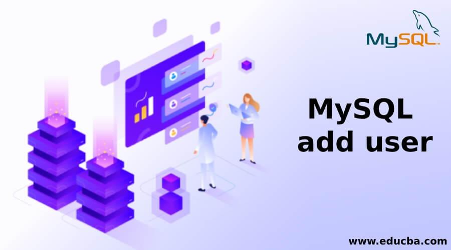 MySQL add user