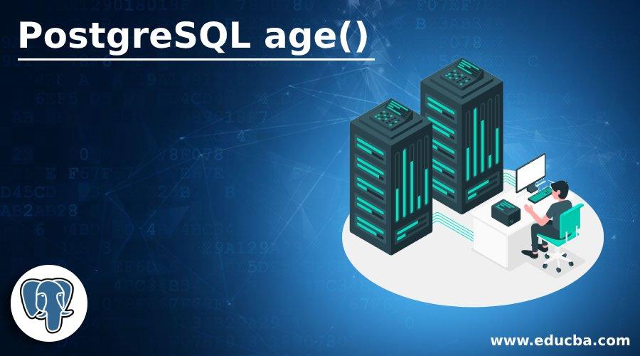 PostgreSQL age()