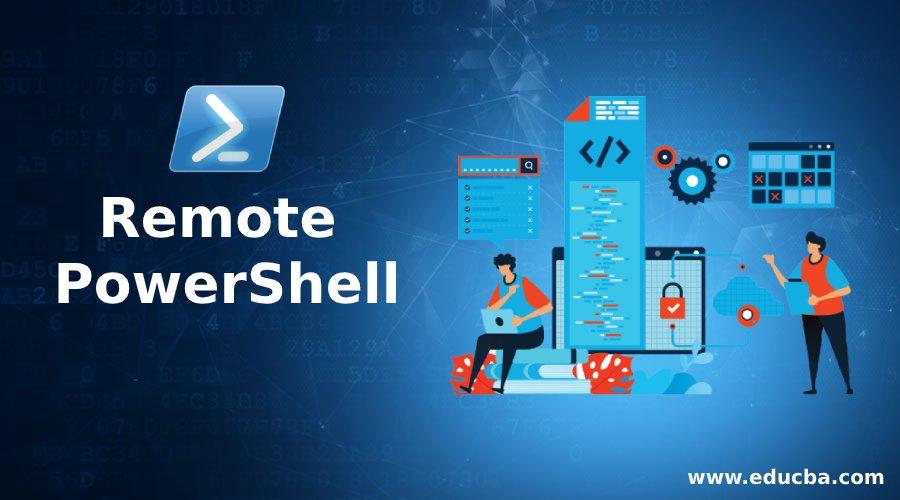 Remote PowerShell