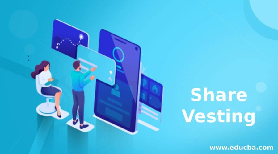Share Vesting