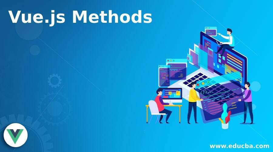 Vue.js Methods