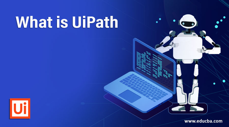What is UiPath