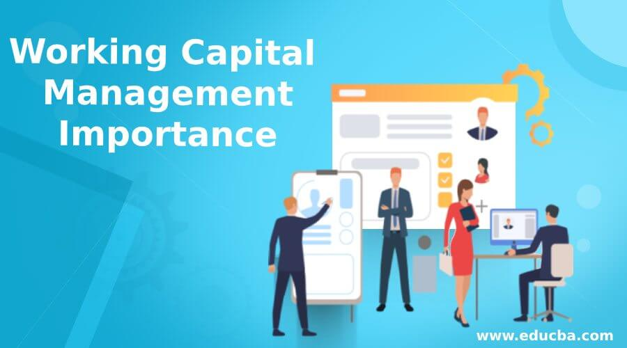 Working Capital Management Importance