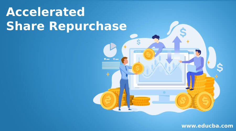Accelerated Share Repurchase
