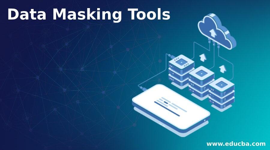 Data Masking Tools